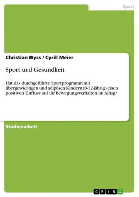Sport und Gesundheit, Christian Wyss, Cyrill Meier