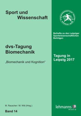 Sport und Wissenschaft: dvs-Tagung Biomechanik