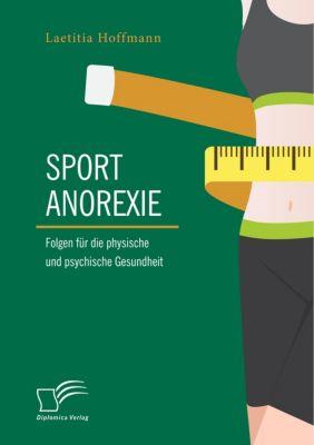 Sportanorexie. Folgen für die physische und psychische Gesundheit - Laetitia Hoffmann pdf epub