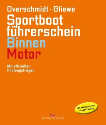 Sportbootführerschein Binnen - Motor, Heinz Overschmidt, Ramon Gliewe