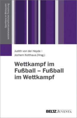 Sportfans im Blickpunkt sozialwissenschaftlicher Forschung: Wettkampf im Fussball – Fussball im Wettkampf
