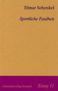 Sportliche Faulheit - Elmar Schenkel pdf epub