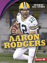Sports All-Stars: Aaron Rodgers, Jon M. Fishman