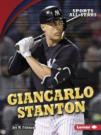 Sports All-Stars: Giancarlo Stanton, Jon M. Fishman