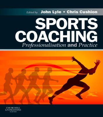 Sports Coaching E-Book, John Lyle, Chris Cushion