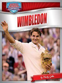 Sports' Greatest Championships: Wimbledon, Marty Gitlin
