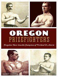 Sports: Oregon Prizefighters, Barney Blalock