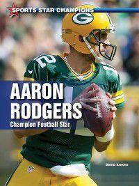 Sports Star Champions: Aaron Rodgers, David Aretha