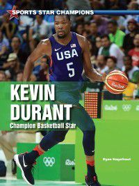 Sports Star Champions: Kevin Durant, Ryan Nagelhout