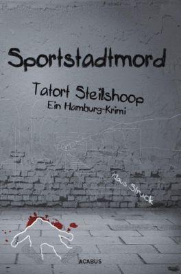 Sportstadtmord, Klaus Struck