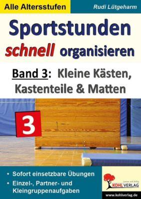Sportstunden schnell organisieren / Band 3, Rudi Lütgeharm