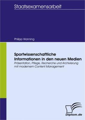 Sportwissenschaftliche Informationen in den neuen Medien, Philipp Wanning