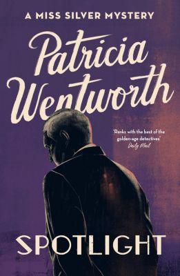 Spotlight, Patricia Wentworth