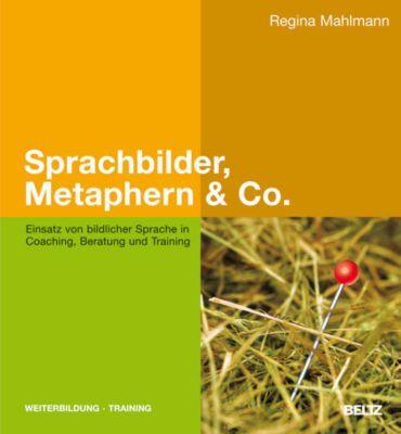 Sprachbilder, Metaphern & Co. - Regina Mahlmann |