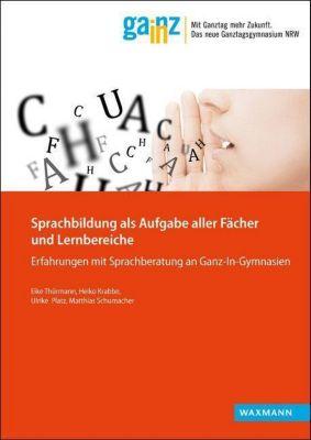 Sprachbildung als Aufgabe aller Fächer und Lernbereiche, Eike Thürmann, Heiko Krabbe, Ulrike Platz, Matthias Schumacher