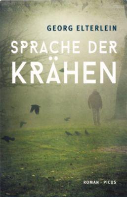 Sprache der Krähen, Georg Elterlein