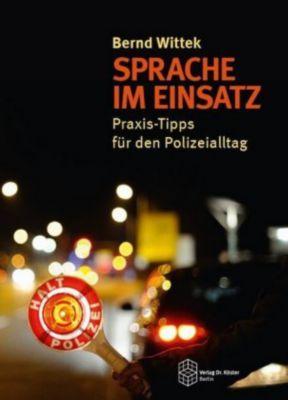 Sprache im Einsatz - Bernd Wittek |