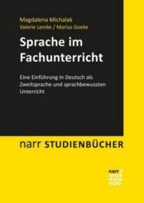 Sprache im Fachunterricht, Magdalena Michalak, Valerie Lemke, Marius Goeke