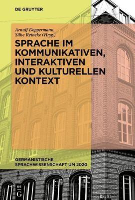 Sprache im kommunikativen, interaktiven und kulturellen Kontext