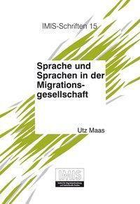 Sprache und Sprachen in der Migrationsgesellschaft, Utz Maas