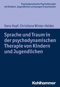 Sprache und Traum in der psychodynamischen Therapie von Kindern und Jugendlichen -  pdf epub