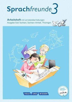 Sprachfreunde, Ausgabe Süd (2015): 3. Schuljahr, Arbeitsheft mit Lernstandserhebungen in Schulausgangsschrift, Katrin Junghänel, Susanne Kelch, Andrea Knöfler