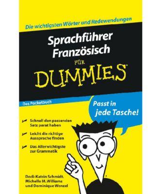 Sprachführer Französisch für Dummies, Dodi-Katrin Schmidt, Michelle M. Williams, Dominique Wenzel