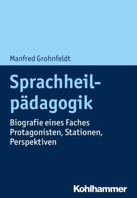 Sprachheilpädagogik, Manfred Grohnfeldt