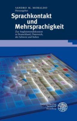 Sprachkontakt und Mehrsprachigkeit, Sandro M. Moraldo