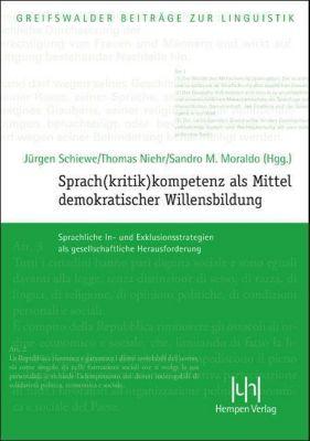 Sprach(kritik)kompetenz als Mittel demokratischer Willensbildung