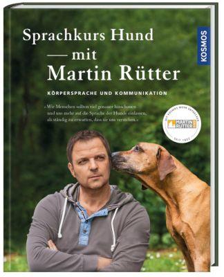 Sprachkurs Hund mit Martin Rütter, Martin Rütter, Andrea Buisman