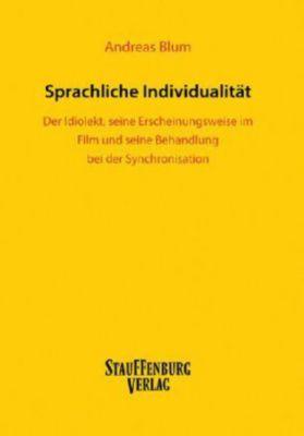 Sprachliche Individualität, Andreas Blum