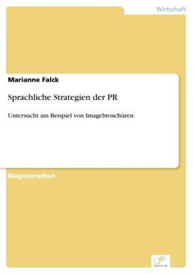 Sprachliche Strategien der PR, Marianne Falck