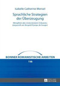 Sprachliche Strategien der Ueberzeugung, Isabelle Catherine Mensel