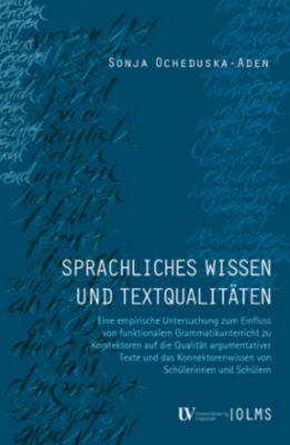 Sprachliches Wissen und Textqualitäten - Sonja Ocheduska-Aden pdf epub
