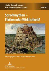 Sprachmythen - Fiktion oder Wirklichkeit?