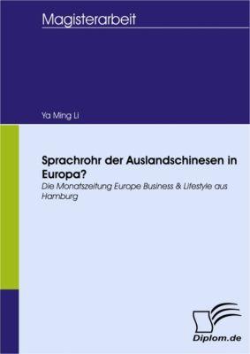 Sprachrohr der Auslandschinesen in Europa?, Ya Ming Li