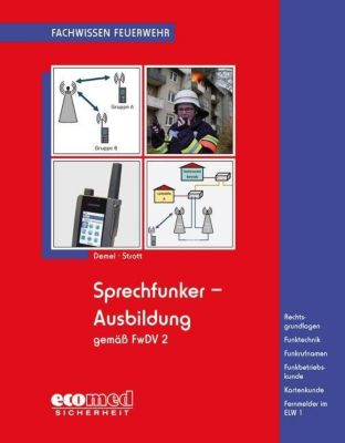 Sprechfunker-Ausbildung gemäß FwDV 2, Jan Tino Demel, Matthias Strott