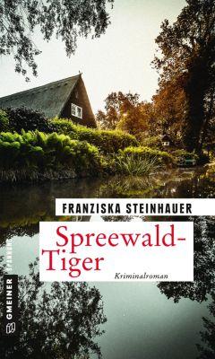 Spreewald-Tiger, Franziska Steinhauer