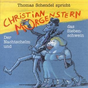 Spricht Christian Morgenstern, Thomas Schendel