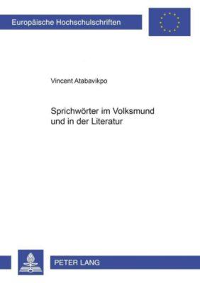 Sprichwörter im Volksmund und in der Literatur, Vincent Atabavikpo