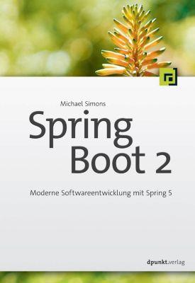 Spring Boot 2, Michael Simons