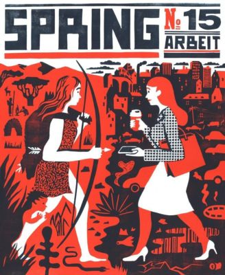 Spring: Nr.15 Arbeit, Larissa Bertonasco, Romy Blüml, Doris Freigofas, Jul Gordon, Katharina Gschwendtner, Friederike Hantel, Löbbert