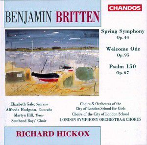 Spring Symphony/welcome Ode, Hickox, Lso