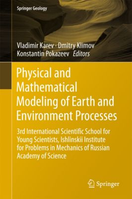 Springer Geology: Physical and Mathematical Modeling of Earth and Environment Processes