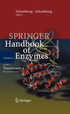 Springer Handbook of Enzymes: Class 2 Transferases X