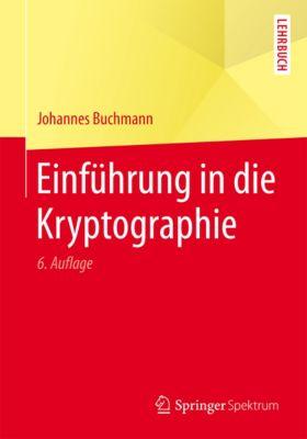 Springer-Lehrbuch: Einführung in die Kryptographie, Johannes Buchmann