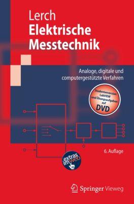Springer-Lehrbuch: Elektrische Messtechnik, Reinhard Lerch