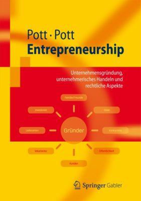 Springer-Lehrbuch: Entrepreneurship, Oliver Pott, Andre Pott