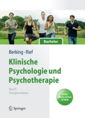 Springer-Lehrbuch: Klinische Psychologie und Psychotherapie für Bachelor